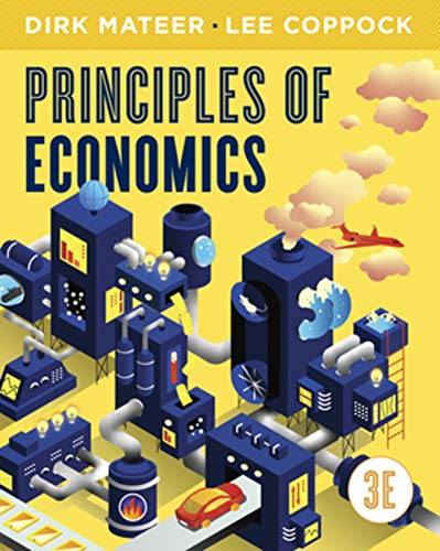 Compare Textbook Prices for Principles of Economics Third Edition ISBN 9780393422276 by Mateer, Dirk,Coppock, Lee