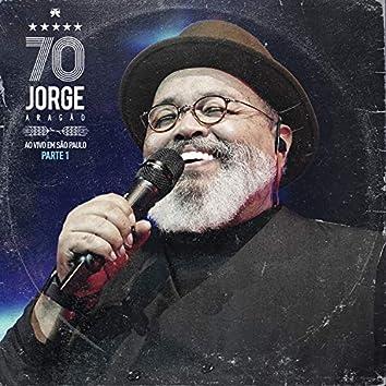 Jorge 70: Ao Vivo em São Paulo, Pt. 1