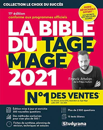 La Bible du Tage Mage - 11e édition 2021 conforme aux programmes officiels - 15 Tests blancs - Plus de 2500 questions - Guide détachable gratuit - Visez plus de 500 !
