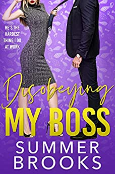 Disobeying My Boss: An Opposites Attract Office Romance (Lovers' Lane Book 3) by [Summer Brooks]