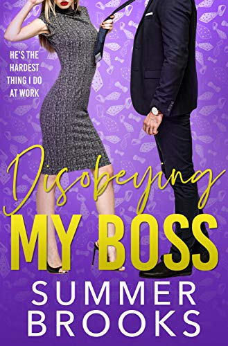 Disobeying My Boss: An Opposites Attract Office Romance (Lovers' Lane Book 3)
