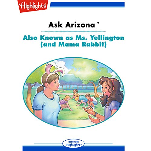 Ask Arizona: Also Known as Ms. Yellington (and Mama Rabbit) copertina