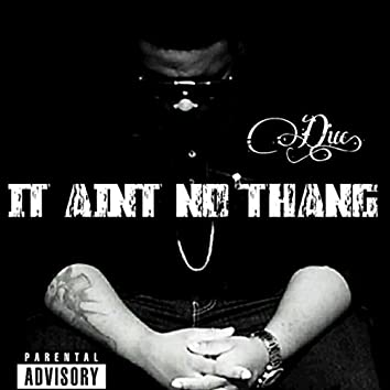 It Aint No Thang (EP)