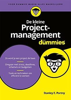 De kleine Projectmanagement voor Dummies van [Stanley E. Portny]