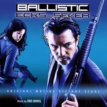 Ballistic  Ecks Vs Sever by Original Soundtrack  2003-02-17
