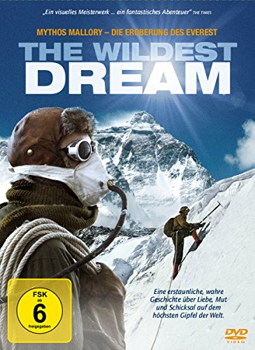 The Wildest Dream - Mythos Mallory: Die Eroberung des Everest