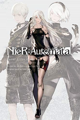NieR:Automata: Short Story Long (English Edition)