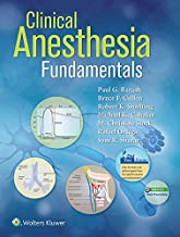Clinical Anesthesia Fundamentals: Print + Ebook with Multimedia (English Edition)