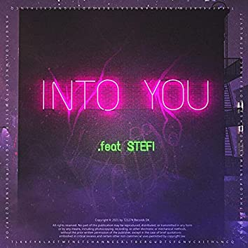 Into You (feat. STEFI)