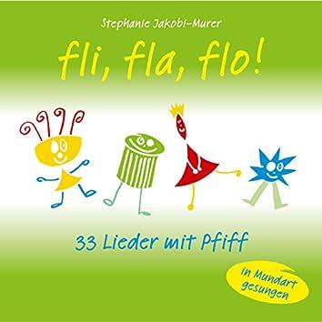 Fli, fla, flo! - 33 Lieder mit Pfiff