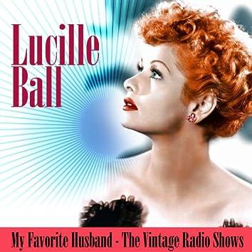 My Favorite Husband - The Vintage Radio Shows