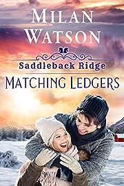 Matching Ledgers: in Saddleback Ridge