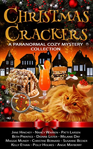 Christmas Crackers: A Paranormal Cozy Mystery Collection (English Edition)