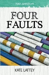Four Faults: Volume 4