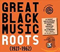 Great Black Music Roots 1927