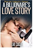A Billionaire's Love Story Book 1: Falling in a Moment