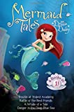 Mermaid Tales 4-Books-in-1!: Trouble at Trident Academy; Battle of the Best Friends; A Whale of a Tale; Danger in the Deep Blue Sea