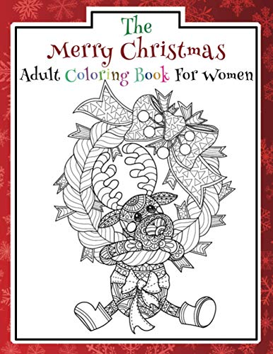 The Merry Christmas Adult Coloring Book for Women: An Assortment of Fun Christmas Designs | Perfect Gift Ideas for Women