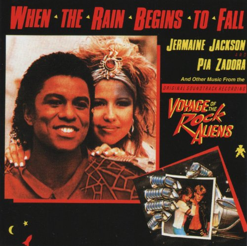When The Rain Begins To Fall / Voyage Of The Rock Aliens