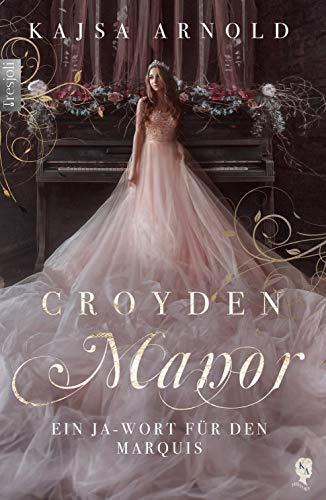 Croyden Manor - Ein Ja-Wort für den Marquis: Eugenie (German Edition)