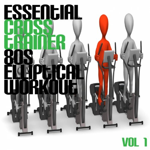 Essential Cross Trainer 80\'s Elliptical, Vol. 1