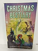 Christmas Bestiary 0886775280 Book Cover