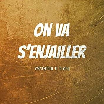 On va s'enjailler (feat. DJ Vielo) - Single