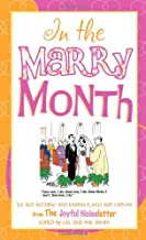 In the Marry Month: The Best Wedding and Marriage Jokes and Cartoons from The Joyful Noiseletter