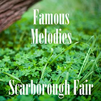 Famous Melodies - Scarborough Fair