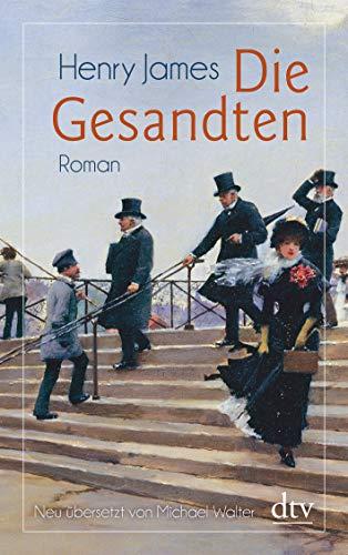 Die Gesandten: Roman
