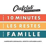 Le coffret du quotidien CHEFCLUB - Moins de 10 minutes - Cuisiner les restes - Repas de famille
