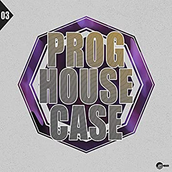 Prog House Case, Vol. 03