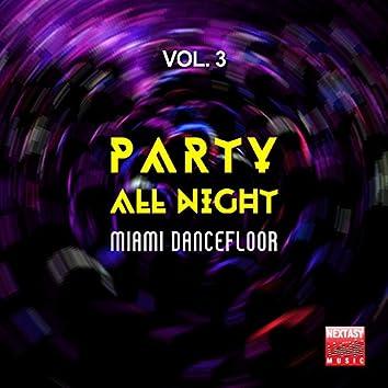 Party All Night, Vol. 3 (Miami Dancefloor)