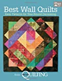 Best Wall Quilts from McCall's Quilting: Easy Patterns for Year-Round Decorating
