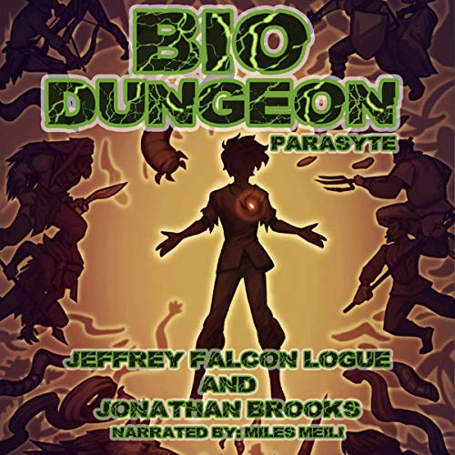 "Bio Dungeon: Parasyte Audiobook By Jeffrey ""Falcon"" Logue, Jonathan Brooks cover art"