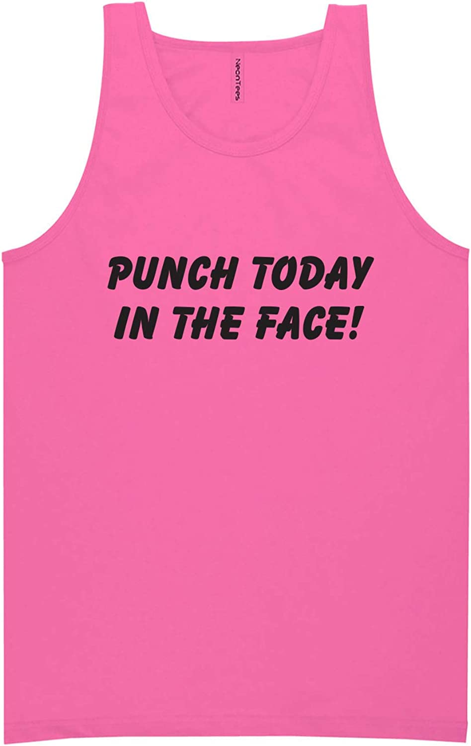 Punch Today in The Face! Neon Tank Top