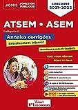 Concours ATSEM et ASEM - Catégorie C - Annales corrigées - Agent (territorial) spécialisé des écoles maternelles - 2021-2022 (2021)