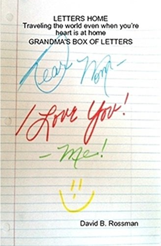 LETTERS HOME Traveling the world even when your heart is at home GRANDMA'S BOX OF LETTERS (English Edition)