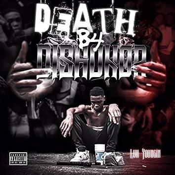 Death B4 Dishonor