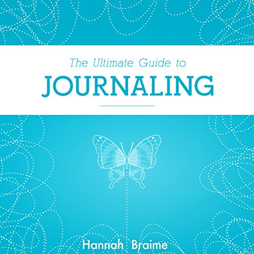 The Ultimate Guide to Journaling audiobook cover art