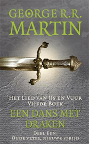 Een dans met draken (Game of Thrones Book 5)