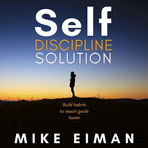 Self Discipline Solution audiobook cover art