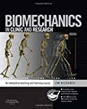 Biomechanics in Clinic and Research: An interactive teaching and learning course - Jim Richards