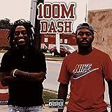 100M Dash (feat. KeeganTione) [Explicit]