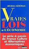 Les Vraies Lois de l'économie de Jacques Généreux ( 25 octobre 2001 ) - Seuil (25 octobre 2001) - 25/10/2001