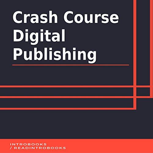 Crash Course Digital Publishing audiobook cover art