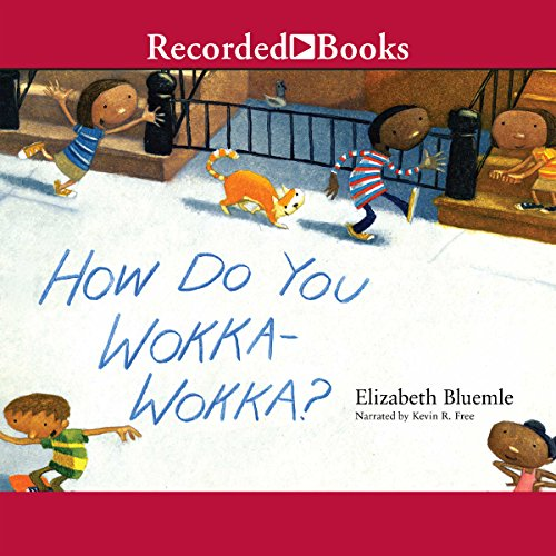 How Do You Wokka-Wokka? audiobook cover art