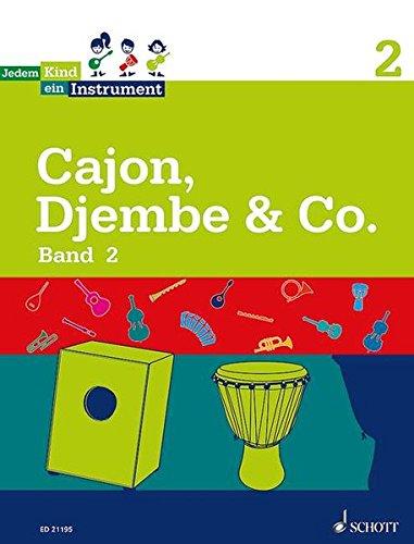 Jedem Kind ein Instrument: Band 2 - JeKi. Cajon, Djembe & Co.. Schülerheft.