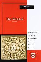 That Which Is: Tattvartha Sutra (Sacred Literature Trust Series)