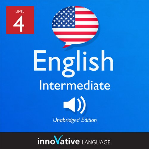 Learn English - Level 4: Intermediate English, Volume 1: Lessons 1-25 audiobook cover art